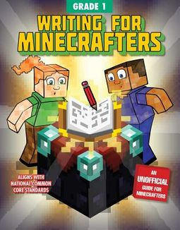 Writing for Minecrafters Grade 1