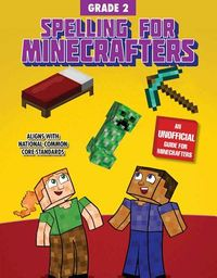 Spelling for Minecrafters Grade 2