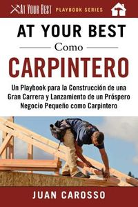 At Your Best como carpintero / At Your Best as a carpenter