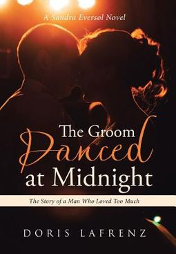 The Groom Danced at Midnight