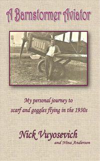 A Barnstormer Aviator