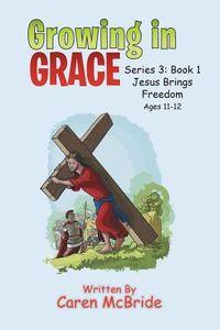 Jesus Brings Freedom