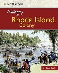 Exploring the Rhode Island Colony
