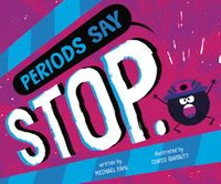 Periods Say Stop