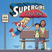 Supergirl Is Patient
