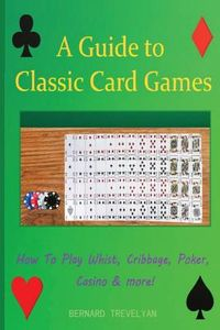 A Guide to Classic Card Games