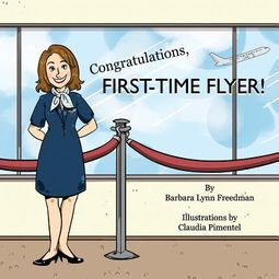 Congratulations, First-time Flyer!