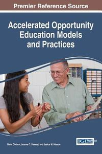 Accelerated Opportunity Education Models and Practices