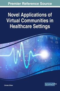 Novel Applications of Virtual Communities in Healthcare Settings