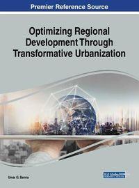 Optimizing Regional Development Through Transformative Urbanization