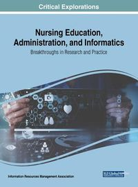 Nursing Education, Administration, and Informatics