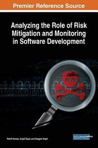 Analyzing the Role of Risk Mitigation and Monitoring in Software Development