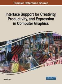 Interface Support for Creativity, Productivity, and Expression in Computer Graphics