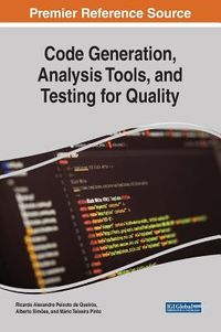 Code Generation, Analysis Tools, and Testing for Quality