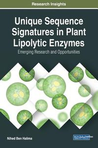 Unique Sequence Signatures in Plant Lipolytic Enzymes