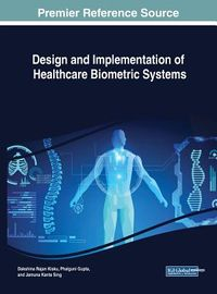 Design and Implementation of Healthcare Biometric Systems
