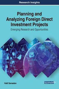 Planning and Analyzing Foreign Direct Investment Projects