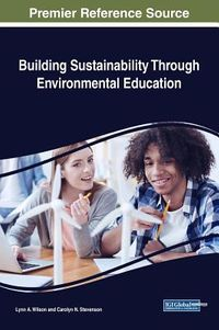 Building Sustainability Through Environmental Education