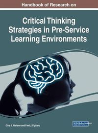 Handbook of Research on Critical Thinking Strategies in Pre-service Learning Environments
