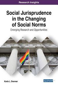 Social Jurisprudence in the Changing of Social Norms
