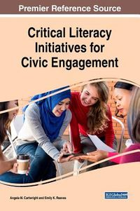 Critical Literacy Initiatives for Civic Engagement