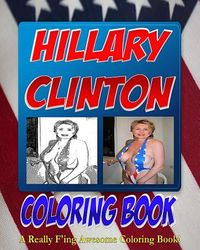 The Hillary Clinton Coloring Book