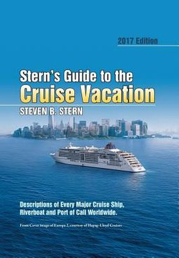 Stern?s Guide to the Cruise Vacation