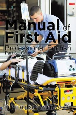 Manual of First Aid Professional English, Part Three