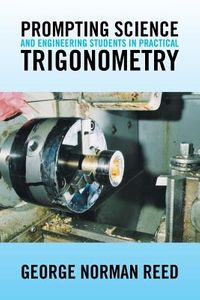 Prompting Science and Engineering Students in Practical Trigonometry