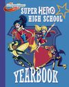 Super Hero High School Yearbook
