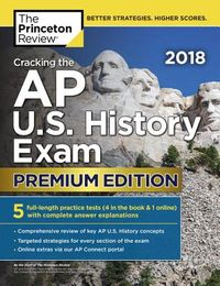 The Princeton Review Cracking the AP U.S. History Exam 2018