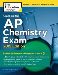 The Princeton Review Cracking the AP Chemistry Exam 2019