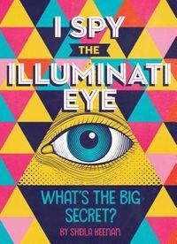 I Spy the Illuminati Eye