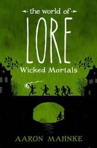 Wicked Mortals