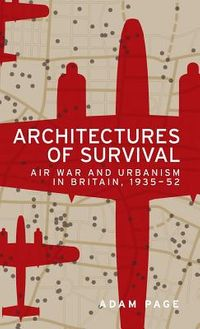 Architectures of Survival
