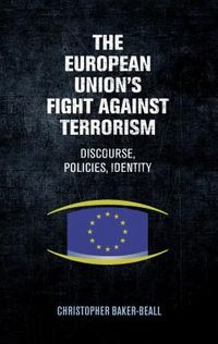 The European Union's Fight Against Terrorism
