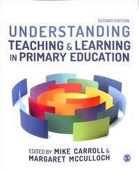 Understanding Teaching & Learning in Primary Education
