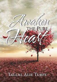 Awaken the Pure Heart