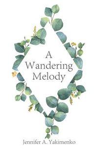 A Wandering Melody