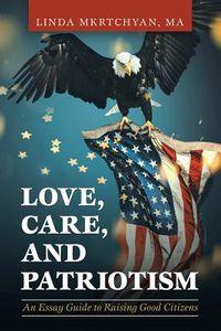 Love, Care, and Patriotism