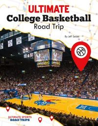Ultimate College Basketball Road Trip