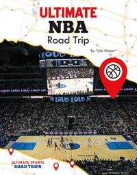 Ultimate NBA Road Trip