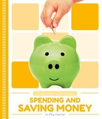 Spending and Saving Money