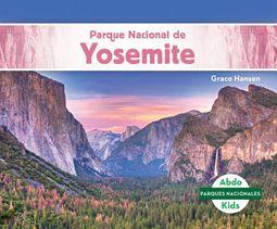 Parque Nacional de Yosemite/ Yosemite National Park