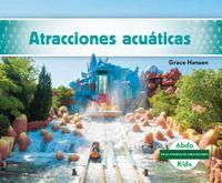 Atracciones acu?ticas / Water Rides