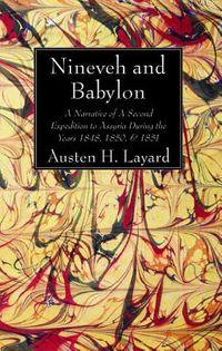 Nineveh and Babylon