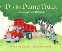 D Is for Dump Truck