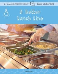 A Better Lunch Line