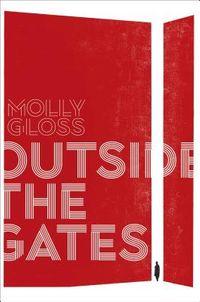 Outside the Gates