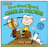 Be a Good Sport, Charlie Brown!